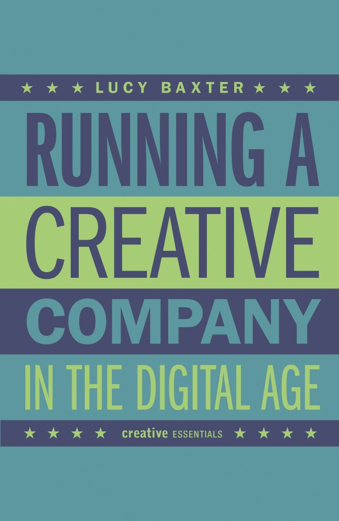 Lucy Baxter - Running a Creative Company in the Digital Age